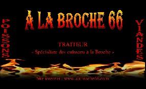 A La Broche 66 Villelongue de la Salanque